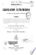 Biblioteca de legislación ultramarina en forma de diccionario alfabético: D-I