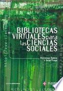 Bibliotecas virtuales para las ciencias sociales