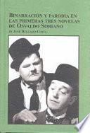 Binarración y parodia en las primeras tres novelas de Osvaldo Soriano