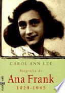 Biografía de Ana Frank 1929-1945