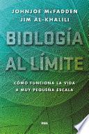 Biología al límite