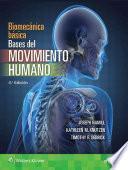Biomecanica Basica. Bases del Movimiento Humano