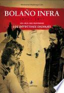 Bolaño infra: 1975-1977. Los años que inspiraron Los detectives salvajes