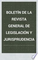 Boletín de la Revista general de legislación y jurisprudencia
