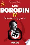 Borodin IV. Esperanza y gloria