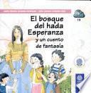 Bosque Del Hada Esperanza Y Un Cuento de Fantasía, El