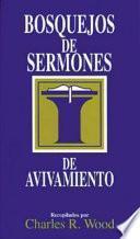 Bosquejos de Sermones: Avivamiento