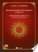 BRAHMANISMO ESOTÉRICO (fragmentos) y PSICOANÁLISIS No 4 (o del Cuarto Camino) (EN ESPAÑOL)