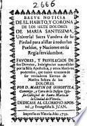 Breve noticia de el habito y corona de los siete dolores de Maria Santisima ...