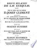Breve relación de las exequias que por el alma del Ilmo. Señor D. José Climent celebró su familia en el Convento de Predicadores de Barcelona...