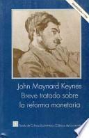 Breve tratado sobre la reforma monetaria