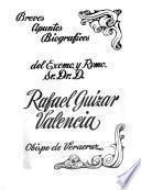 Breves apuntes biográficos del Excmo. y Rvmo. Sr. Dr. D Rafael Guízar Valencia