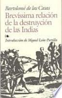 Brevíssima relación de la destruyción de las Indias