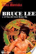 Bruce Lee y el Tao del Jeet Kune Do