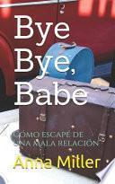 Bye Bye, Babe