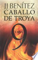 Caballo de Troya 9. Caná (MM)