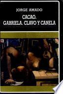 Cacao ; Gabriela, clavo y canela