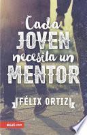 Cada Joven Necesita un Mentor