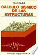 Cálculo sísmico de las estructuras