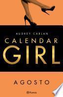 Calendar Girl. Agosto (Edición Cono Sur)