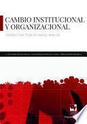 Cambio institucional y organizacional