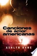 Canciones de Amor Americanas