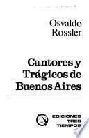 Cantores y trágicos de Buenos Aires