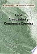 Caos, creatividad y conciencia cósmica