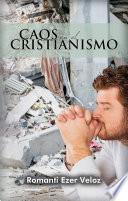 Caos en el Cristianismo