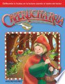 Caperucita Roja (Little Red Riding Hood) (Spanish Version)