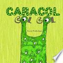 Caracol Col Col