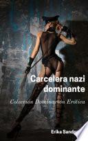 Carcelera nazi dominante
