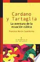 Cardano y Tartaglia : la aventura de la educación cúbica