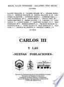 Carlos III y las nuevas poblaciones