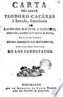 Carta del abate Teodoro Cacéres i Laredo, barcelonés, á Laureano Racinto i Coroline ...