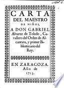 Carta del maestro de niños a Don Gabriel Alvarez de Toledo ...
