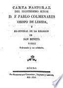 Carta Pastoral del Ilmo. Sr. D. F. Pablo Colmenares, Obispo de Lérida y ex-general de la religión de S. Benito, sobre ordenandos y sus calidades