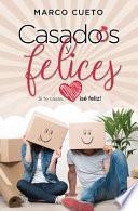 Casados y Felices, Married and Happy