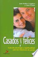 Casados Y Felices/ Thriving Marriages
