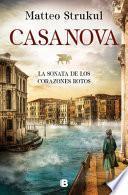 Casanova: la Sonata de Los Corazones Rotos