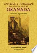 Castillos y fortalezas del antiguo reino de Granada