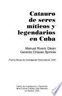 Catauro de seres míticos y legendarios en Cuba