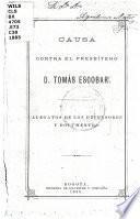 Causa contra el presbítero D. Tomás Escobar