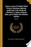 Causa contra Trinidad Alted Fornet, Emiliano Iglesias Ambrosia, Luis Zurdo de Olivares, y Juana Ardacia Mas, por el delito de rebelión militar;