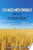 CAZADORES De La COSECHAª