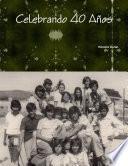 Celebrando 40 Años