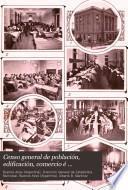 Censo general de población, edificación, comercio é industrias de la ciudad de Buenos Aires ...