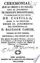 Ceremonial que se observa en España para el juramento de príncipe hereditario, etc