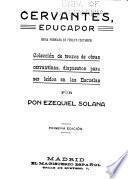 Cervantes, educador ...