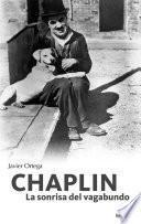 Chaplin. La sonrisa del vagabundo